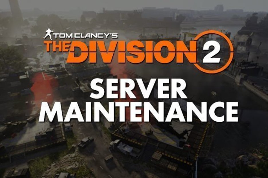 Division 2 Maintenance Server Status – How long is The Division 2 Down Today?