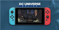 Nintendo Switch Getting MMO DC Universe Online This Summer