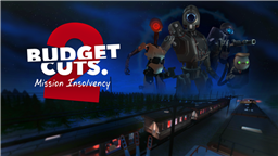 Launch Trailer Arrives for Budget Cuts 2: Mission Insolvency