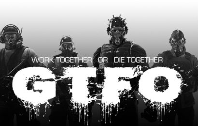 GTFO Preview: You Better Have Some Hardcore Friends