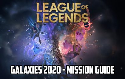 League of Legends Galaxies 2020 mission guide – All you need to know