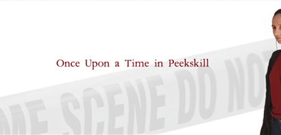 Once Upon a Time in Peekskill: A Dramatic Step Into Interactive Live-Action Storytelling