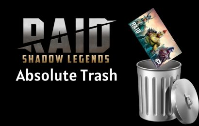 Raid: Shadow Legends Is Absolute Trash And We're Not Afraid To Say It