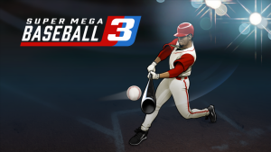 Super Mega Baseball 3 launches in April with cross-platform multiplayer