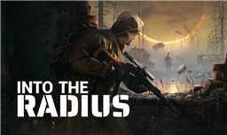 Survival Shooter Into the Radius Leaves Early Access