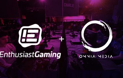 Enthusiast Gaming expands gaming community reach with Omnia Media