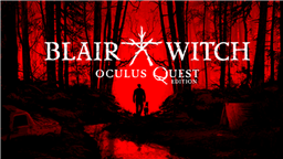 Review: Blair Witch: Oculus Quest Edition