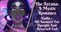 The Arcana: A Mystic Romance Nadia – All Answers For Upright And Reversed End