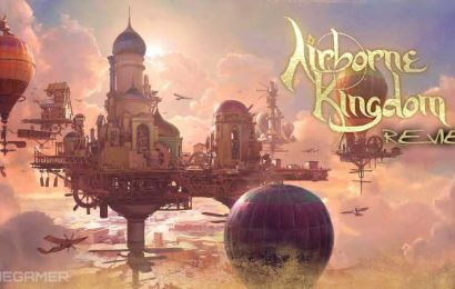 Airborne Kingdom Review: Excuse Me While I Kiss The Sky