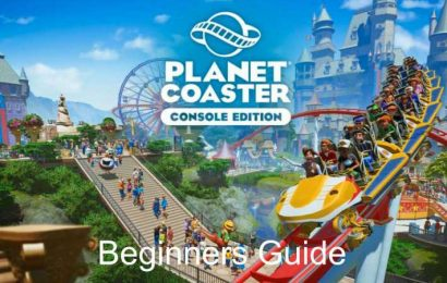 Planet Coaster Console: Beginners Guide To Getting Started