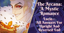 The Arcana: A Mystic Romance Lucio – All Answers For Upright And Reverse End