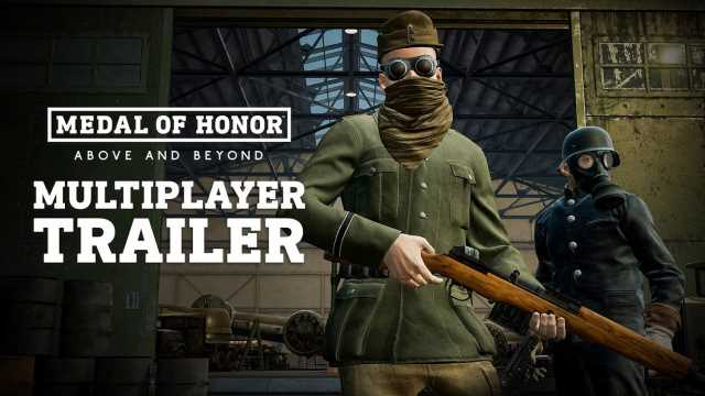 Medal of Honor: Above and Beyond VR Multiplayer Trailer Released