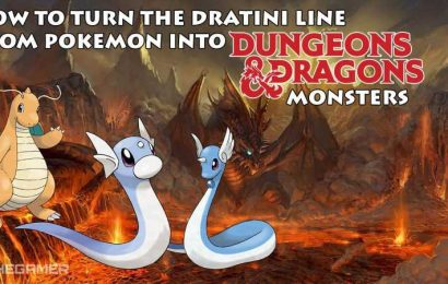 How To Turn The Dratini Line From Pokemon Into D&D Monsters