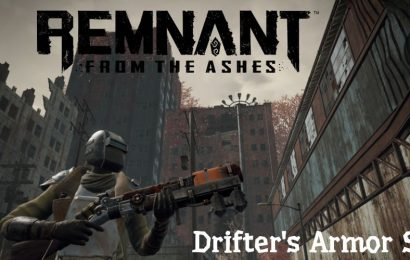 Remnant From The Ashes: How To Find The Drifter Armor Set