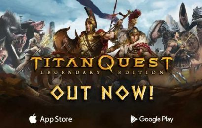 Titan Quest: Legendary Edition Now Available On iOS And Android, Includes All DLC Content