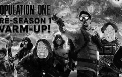Population: One Livestream – Pre-Season 1 Warm-Up Live!
