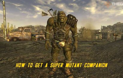 Fallout: New Vegas: How to Get a Super Mutant Companion