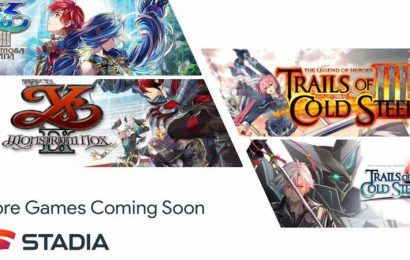 Stadia Adding Four Games From The Legend Of Heroes And Ys Series Later This Year