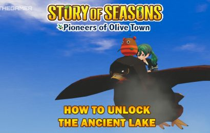 How To Unlock The Ancient Lake In Story Of Seasons: Pioneers Of Olive Town