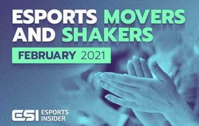 Esports movers and shakers in February 2021 – Esports Insider