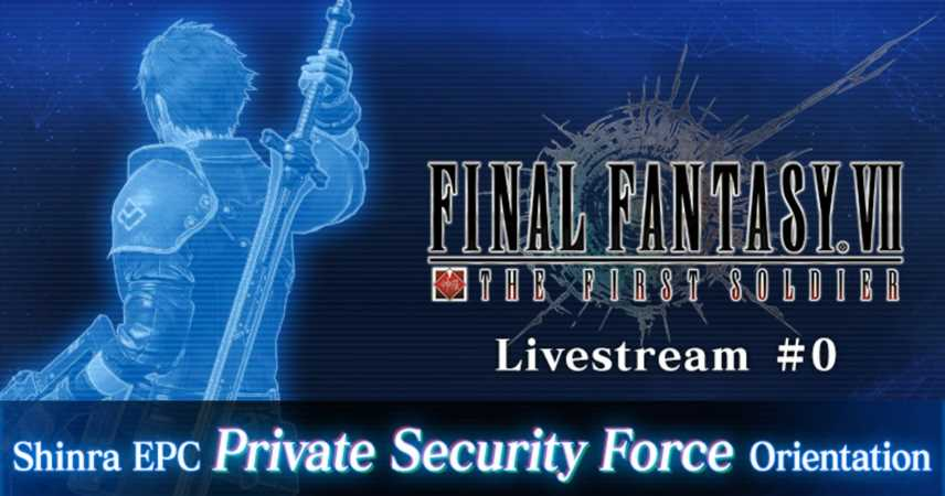 Final Fantasy 7: The First Soldier Livestream Announced, Will Include New Intergrade Info