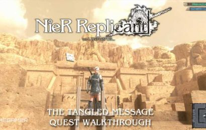 Nier Replicant: The Tangled Message Quest Walkthrough