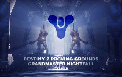 Destiny 2: Proving Grounds Grandmaster Nightfall Guide