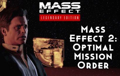 Mass Effect 2: Optimal Mission Order