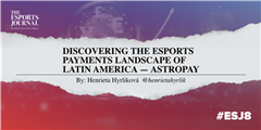 Discovering the esports payments landscape of Latin America — AstroPay