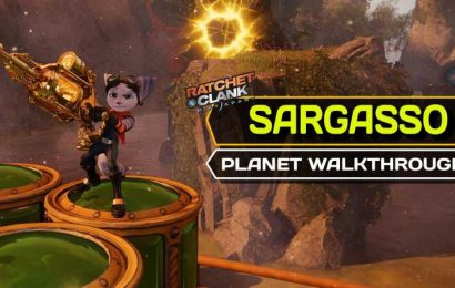 Ratchet & Clank: Rift Apart – Sargasso Complete Walkthrough And Collectible Guide