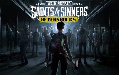 The Walking Dead: Saints & Sinners Aftershocks Launches Soon